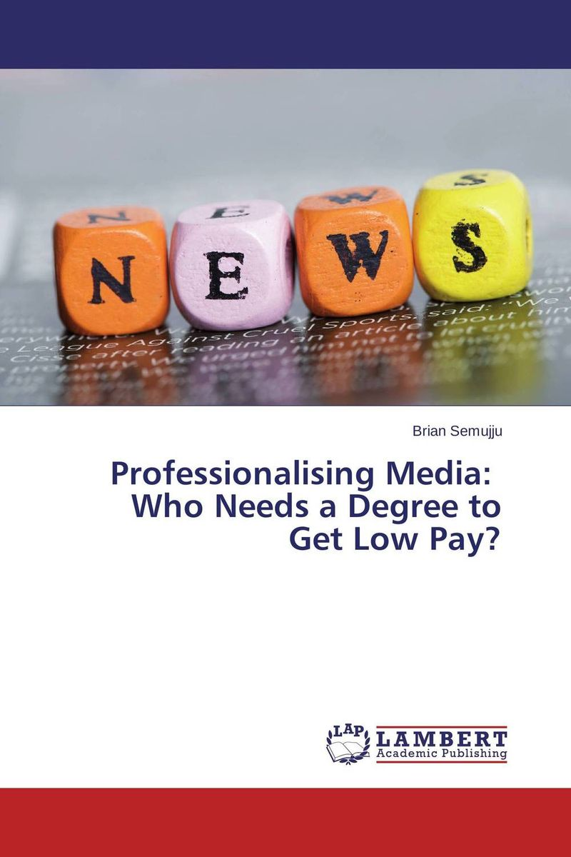 Professionalising Media: Who Needs a Degree to Get Low Pay? юбка lerros 3726410 491