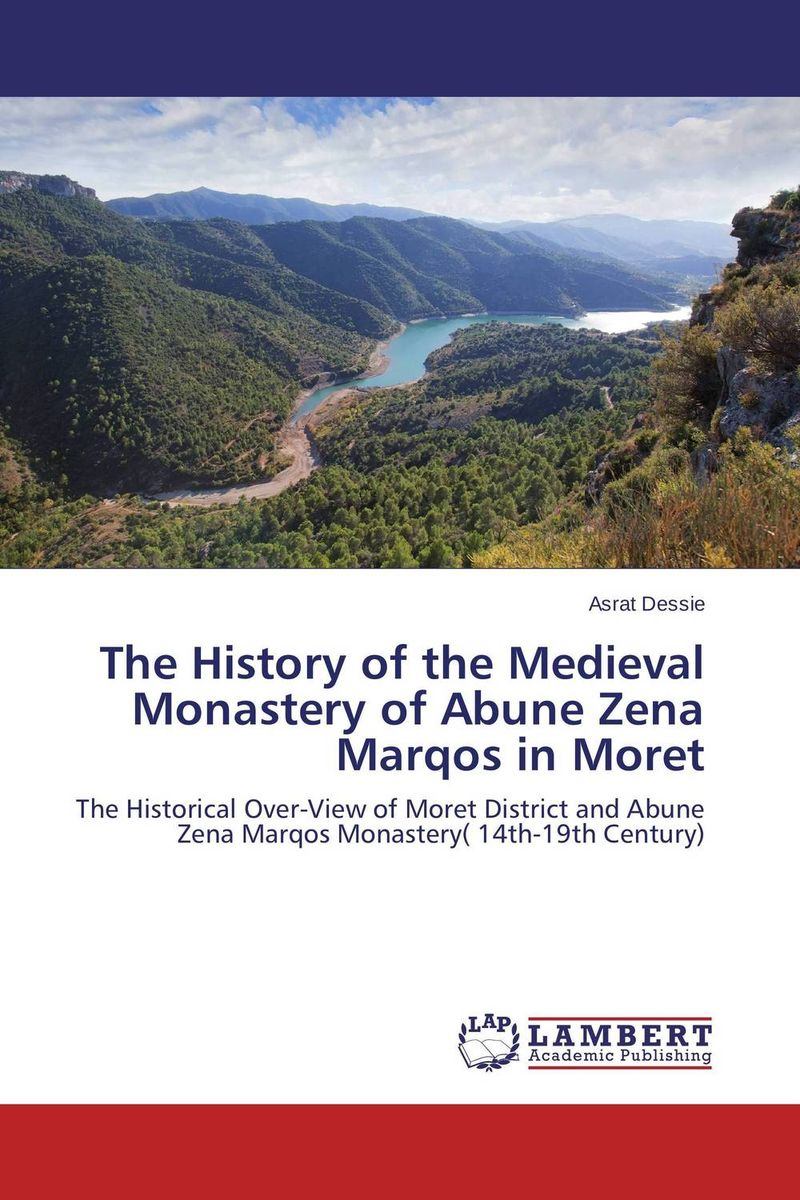 The History of the Medieval Monastery of Abune Zena Marqos in Moret manuscript found in accra
