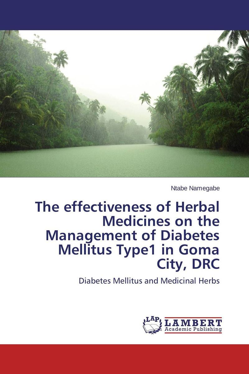The effectiveness of Herbal Medicines on the Management of Diabetes Mellitus Type1 in Goma City, DRC sharad leve rakesh verma and rakesh kumar dixit role of irbesartan and curcumin in type 2 diabetes mellitus