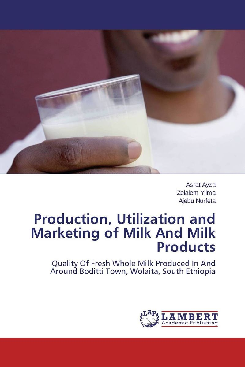 Production, Utilization and Marketing of Milk And Milk Products shoji lal bairwa rakesh singh and saket kushwaha economics of milk marketing