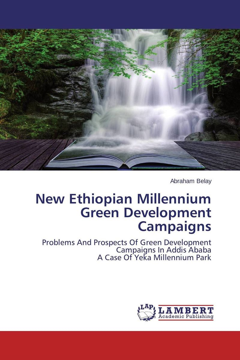 New Ethiopian Millennium Green Development Campaigns ecosystems nexus millennium development goals