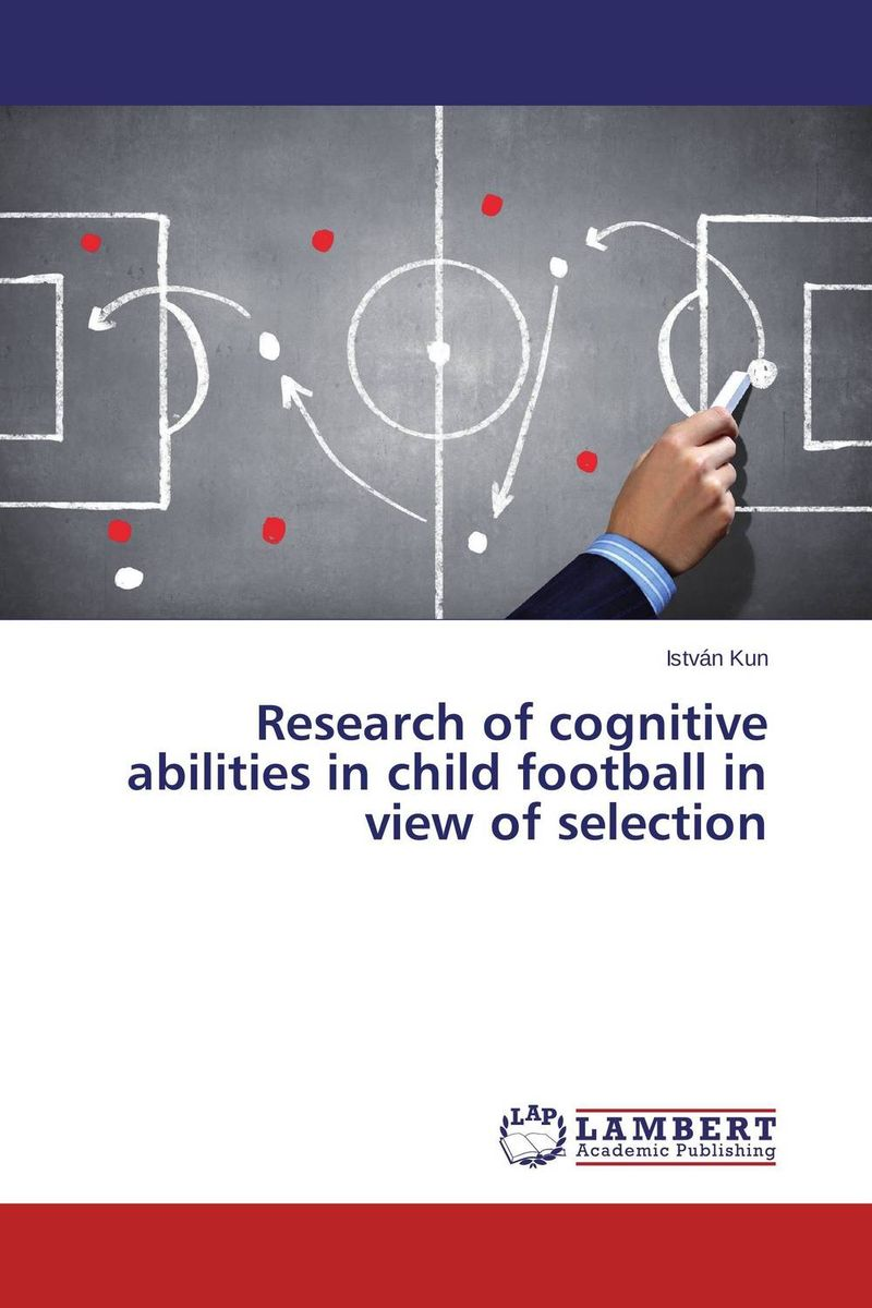 Research of cognitive abilities in child football in view of selection