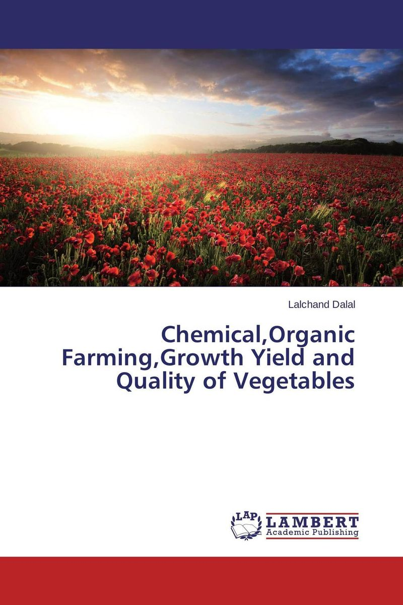 Chemical,Organic Farming,Growth Yield and Quality of Vegetables marvin tolentino and angelo dullas subjective well being and farming experiences of filipino children