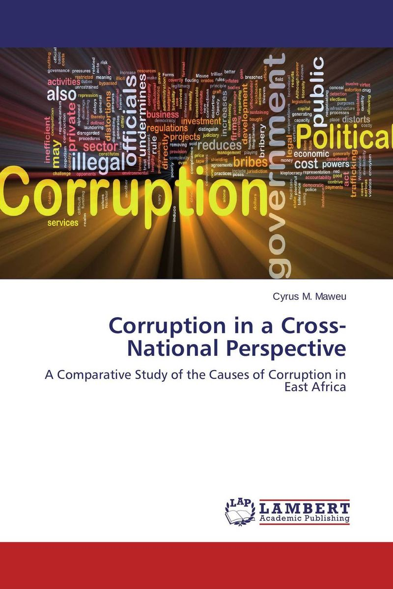 Corruption in a Cross-National Perspective administrative corruption in bangladesh a behavioural study