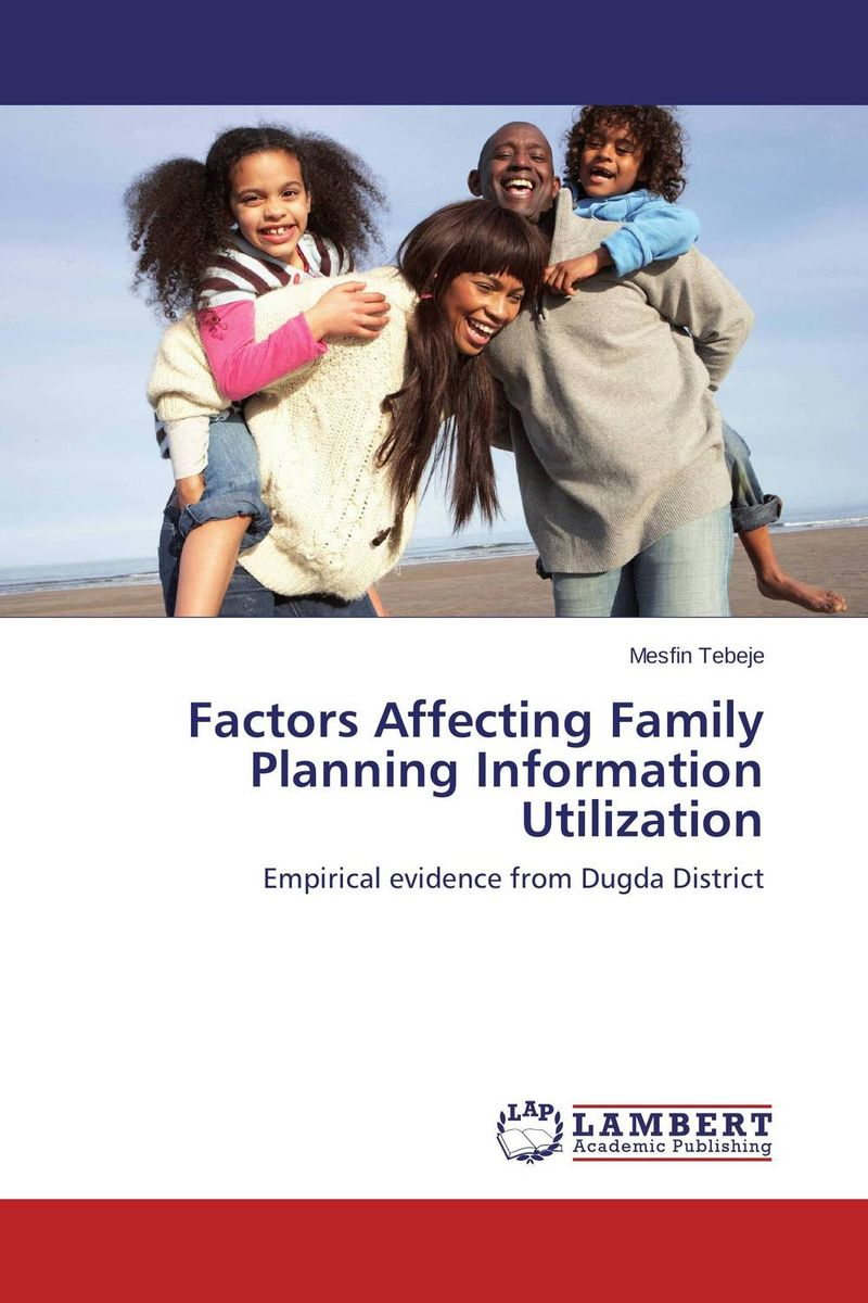 Factors Affecting Family Planning Information Utilization the role of family interventions in the therapy of eating disorders