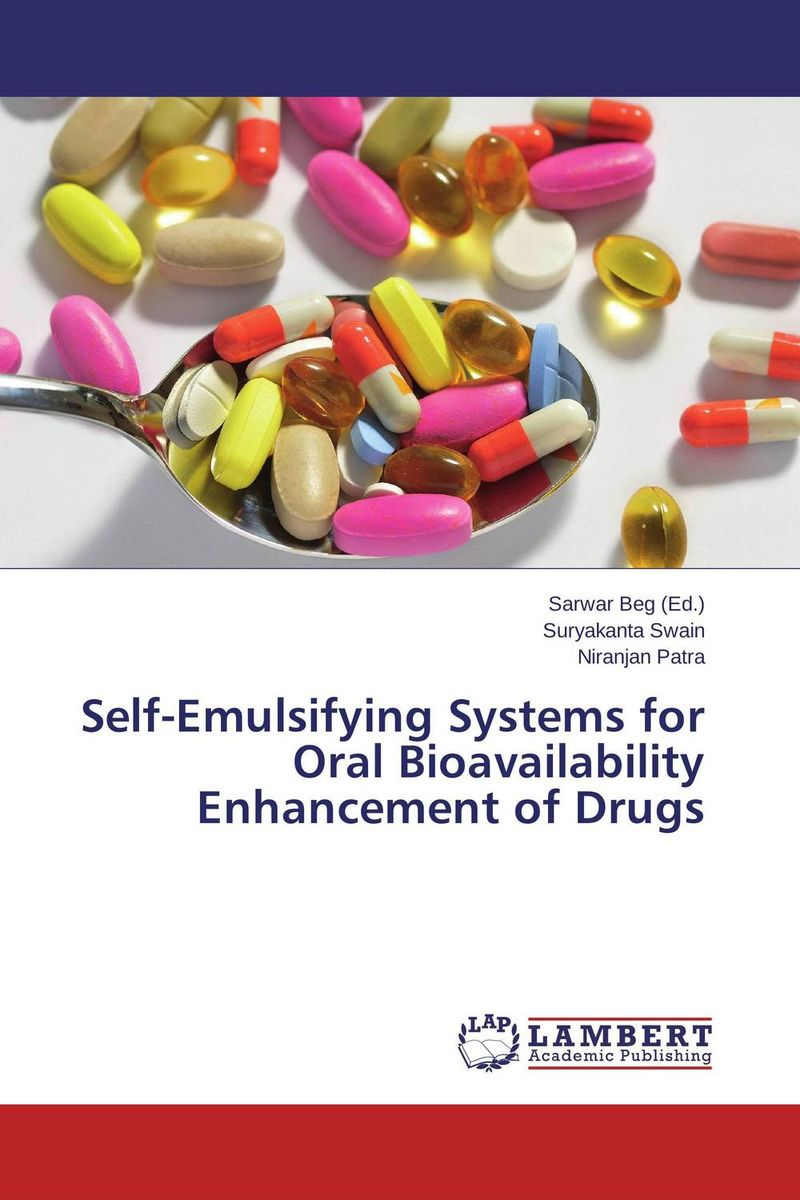 Self-Emulsifying Systems for Oral Bioavailability Enhancement of Drugs vikrant wankhade self microemulsifying drug delivery system for some drugs