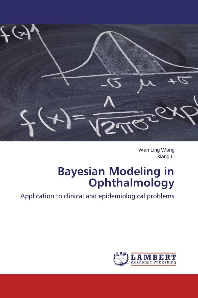 Bayesian Modeling in Ophthalmology fundamentals of research methods and statistics