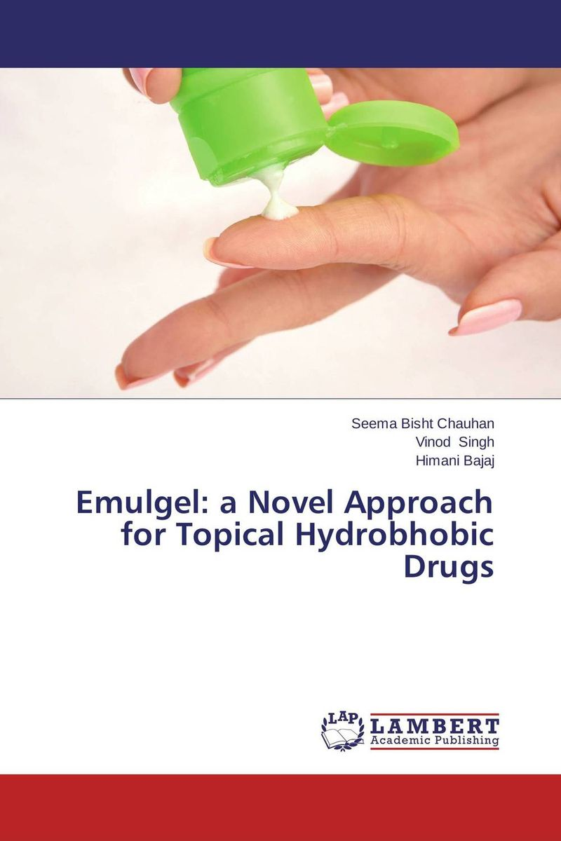Emulgel: a Novel Approach for Topical Hydrobhobic Drugs abhishek kumar sah sunil k jain and manmohan singh jangdey a recent approaches in topical drug delivery system