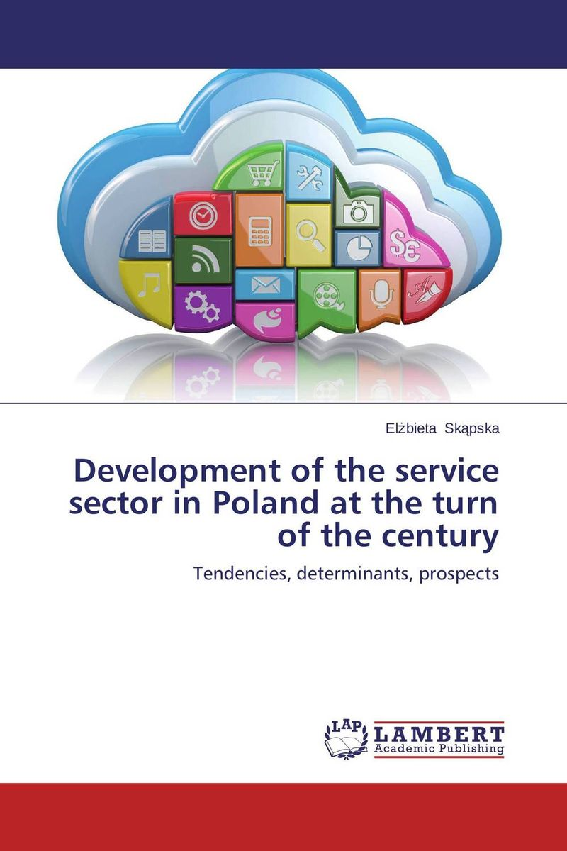 Development of the service sector in Poland at the turn of the century
