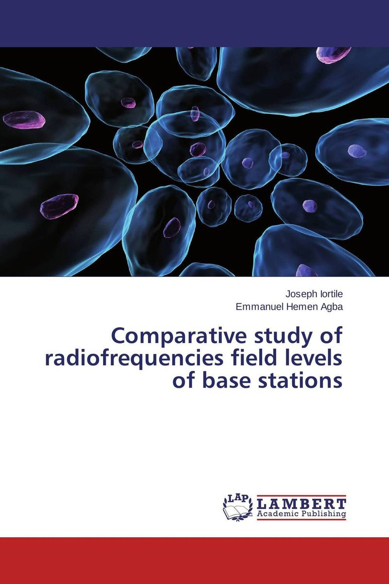 Comparative study of radiofrequencies field levels of base stations annual report of the office of experiment stations