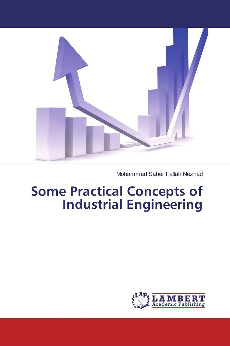 Some Practical Concepts of Industrial Engineering practical manual on applied mathematics