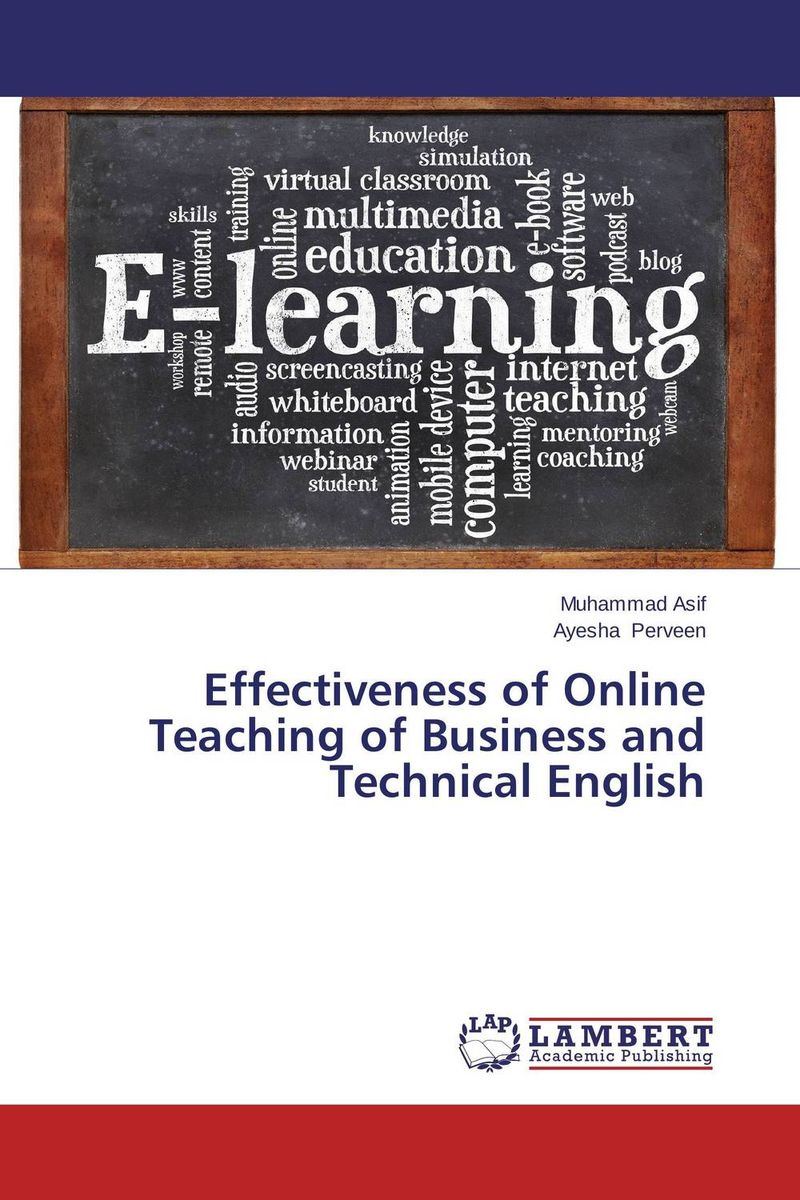 Effectiveness of Online Teaching of Business and Technical English cassandra c green the effectiveness of a first year learning strategies seminar