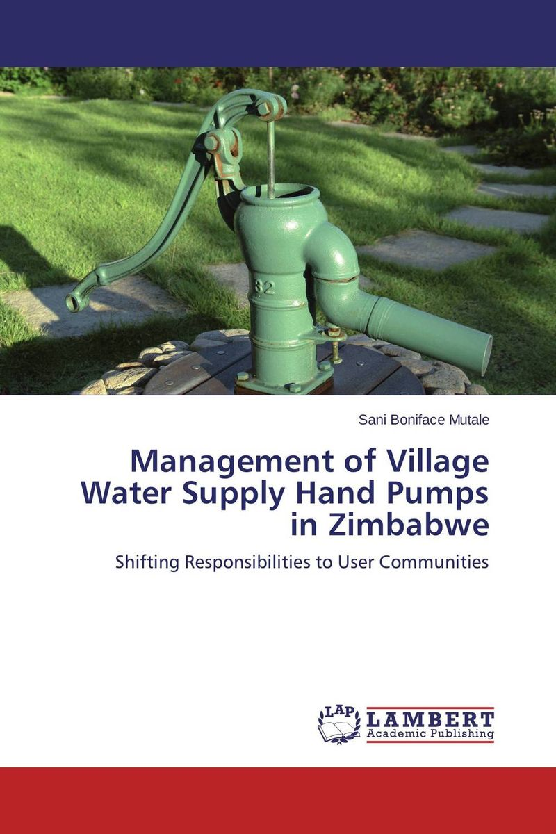 Management of Village Water Supply Hand Pumps in Zimbabwe bride of the water god v 3