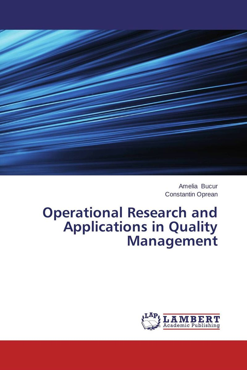 Operational Research and Applications in Quality Management