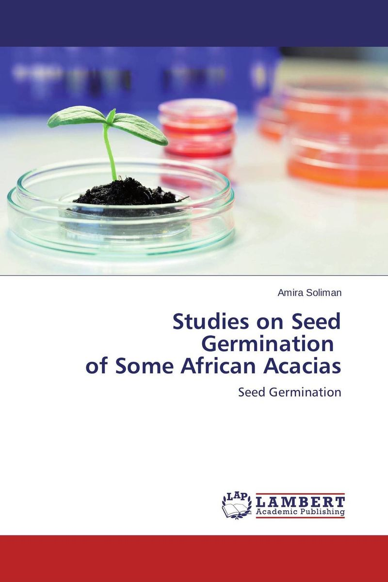 Studies on Seed Germination of Some African Acacias seed dormancy and germination