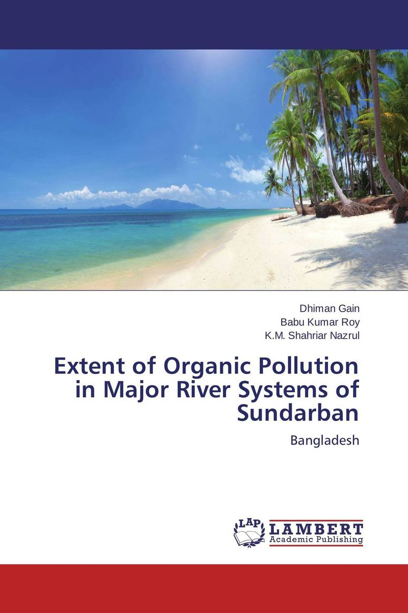 Extent of Organic Pollution in Major River Systems of Sundarban цена