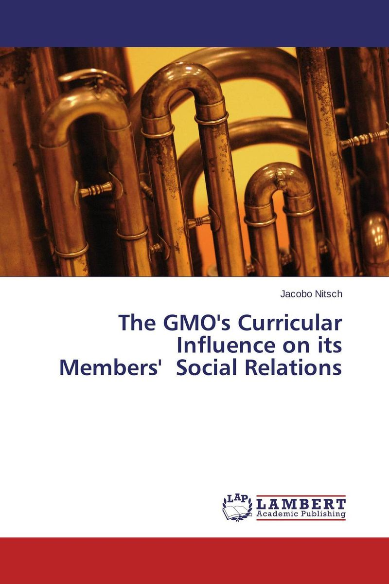 The GMO's Curricular Influence on its Members'  Social Relations бусики колечки кольцо малахит эсмеральда арт кп 2319