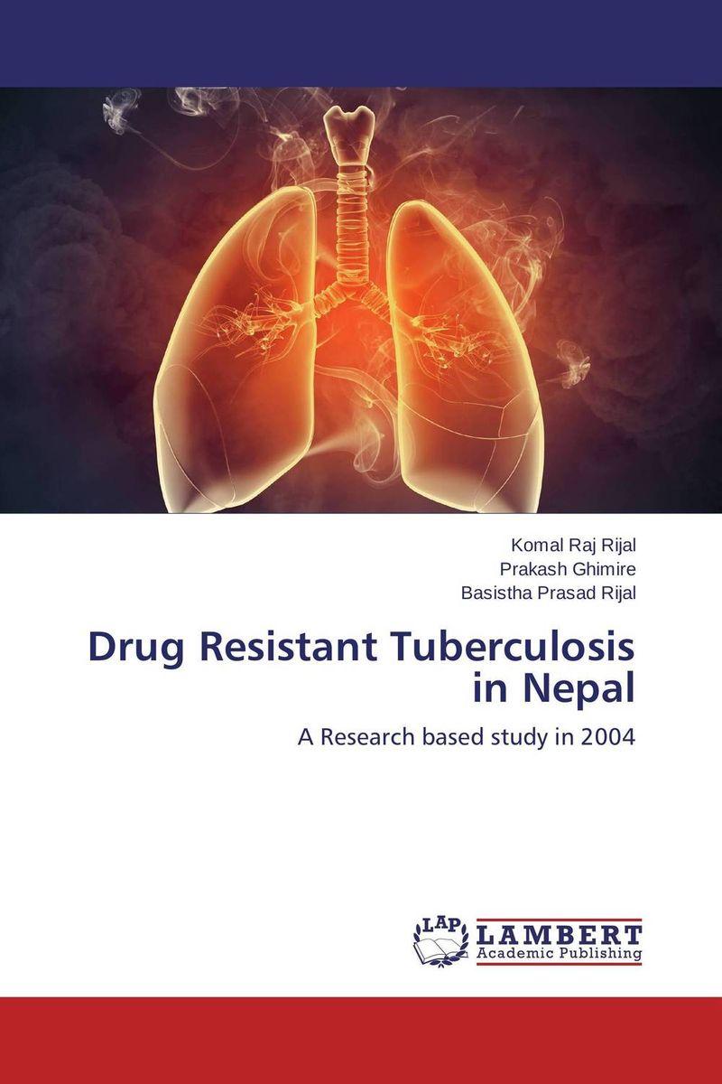 Drug Resistant Tuberculosis in Nepal genotyping and antibiotyping of mycobacterium tuberculosis