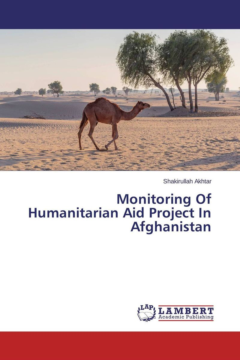 Monitoring Of Humanitarian Aid Project In Afghanistan organization development