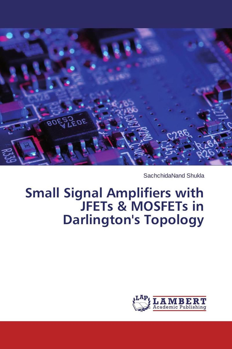 Small Signal Amplifiers with JFETs & MOSFETs in Darlington's Topology the darlington module of the sk50da120d 50a1200v