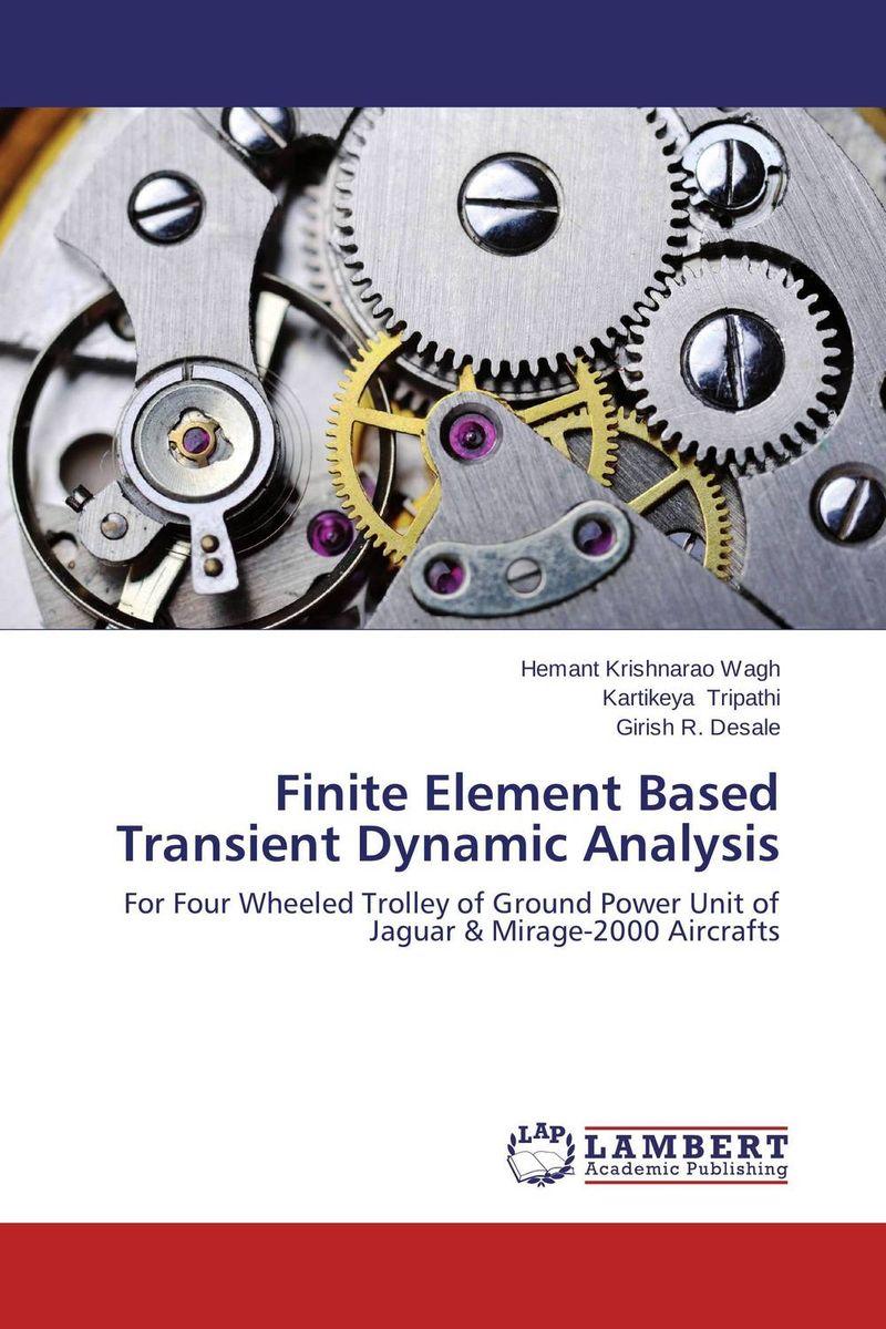 Finite Element Based Transient Dynamic Analysis