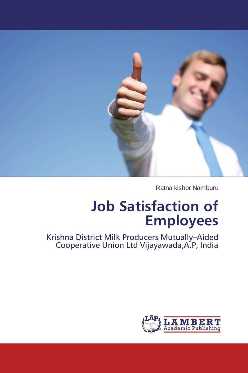 Job Satisfaction of Employees job satisfaction of bank officers in chennai india