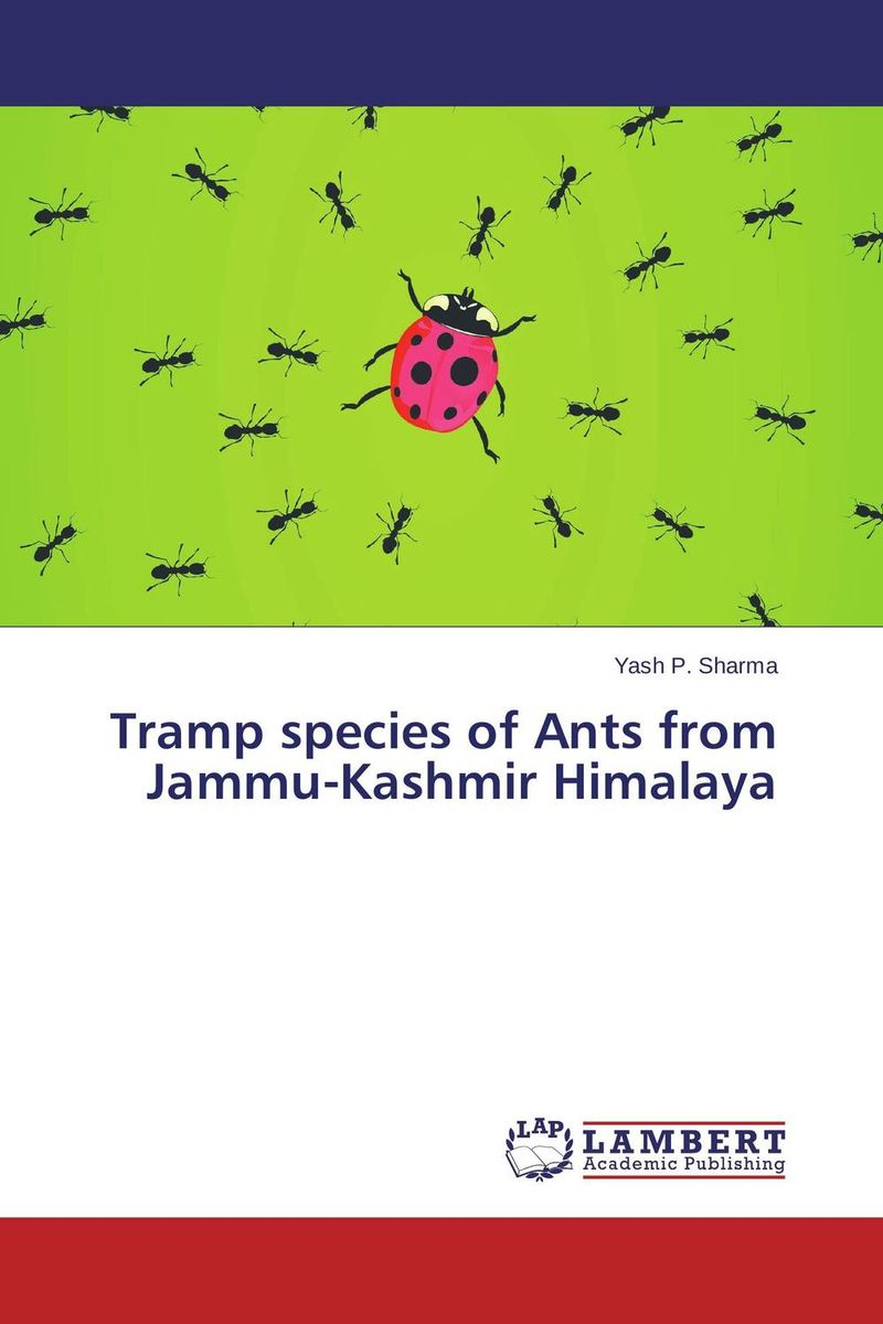 Tramp species of Ants from Jammu-Kashmir Himalaya купить