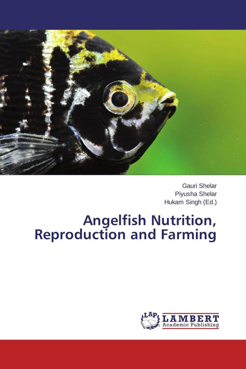 цена на Angelfish Nutrition, Reproduction and Farming