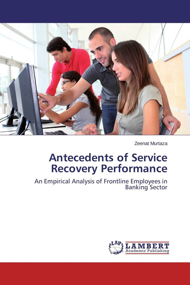 Antecedents of Service Recovery Performance the impact of organizational politics on employees