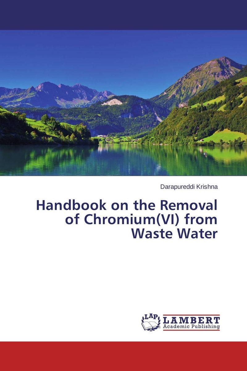 Handbook on the Removal of Chromium(VI) from Waste Water handbook of international economics 3