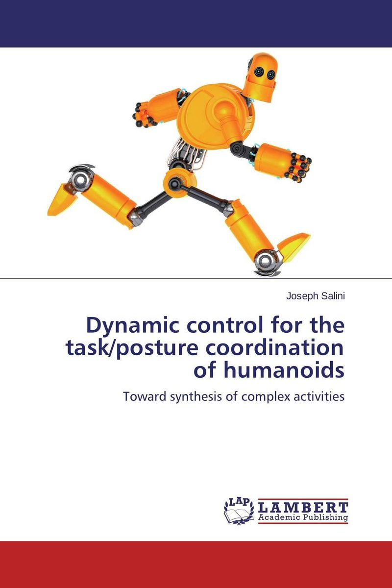 Dynamic control for the task/posture coordination of humanoids reflex control of posture and movement 50