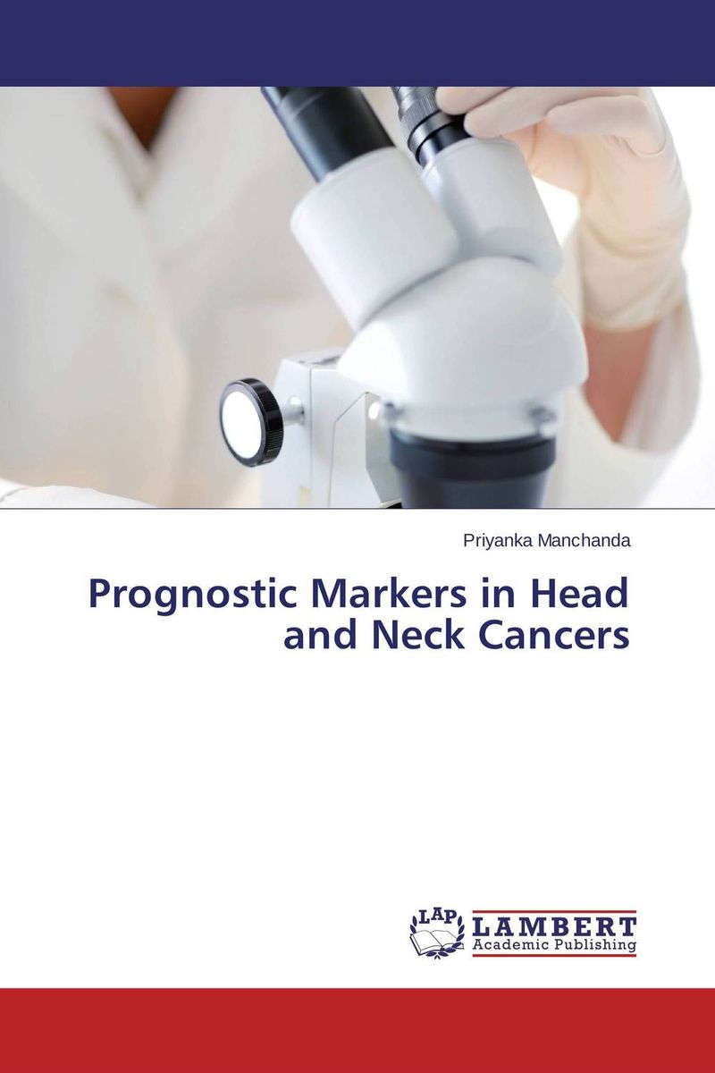 Prognostic Markers in Head and Neck Cancers prognostic markers and cancer