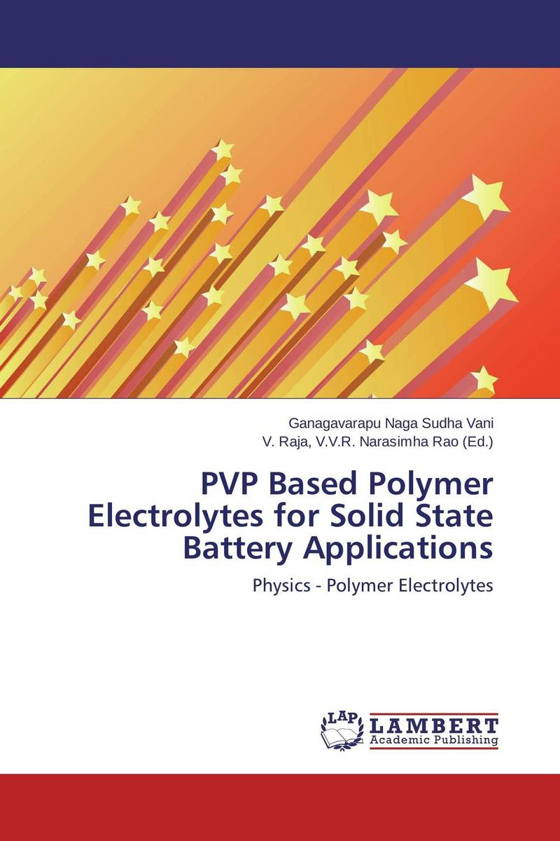 PVP Based Polymer Electrolytes for Solid State Battery Applications rakesh kumar balbir singh kaith and anshul sharma psyllium based polymer and their salt resistant swelling behaviour