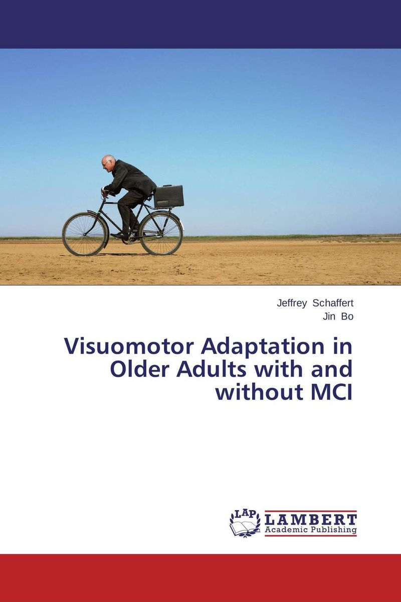 Visuomotor Adaptation in Older Adults with and without MCI marco zolow spirituality in health and wellness practices of older adults