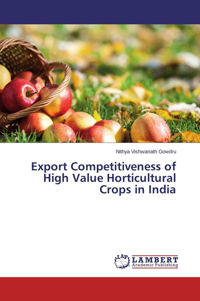 Export Competitiveness of High Value Horticultural Crops in India майка классическая printio sadhus of india
