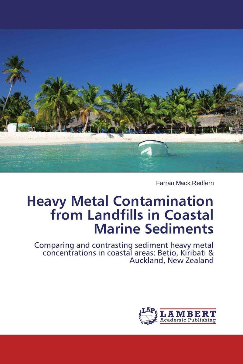 Heavy Metal Contamination from Landfills in Coastal Marine Sediments an experimental study on l asparaginase from marine sediments