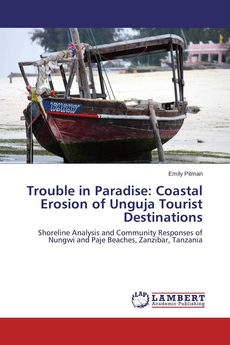 Trouble in Paradise: Coastal Erosion of Unguja Tourist Destinations trouble makes a comeback