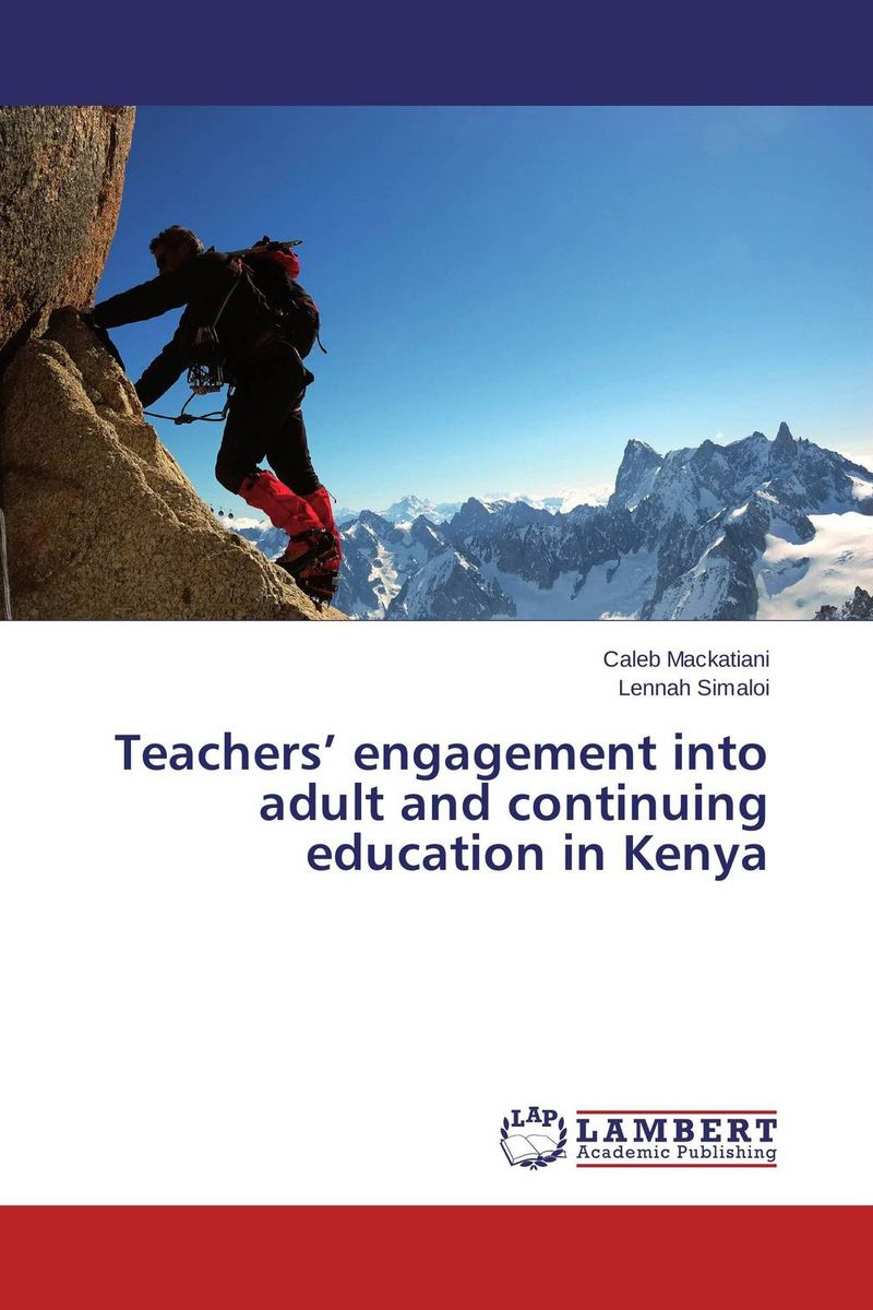Teachers' engagement into adult and continuing education in Kenya health awareness among continuing education workers