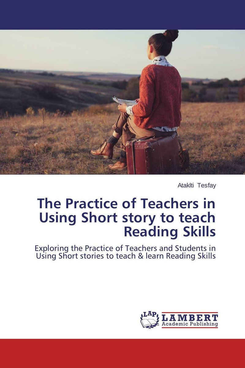 The Practice of Teachers in Using Short story to teach Reading Skills