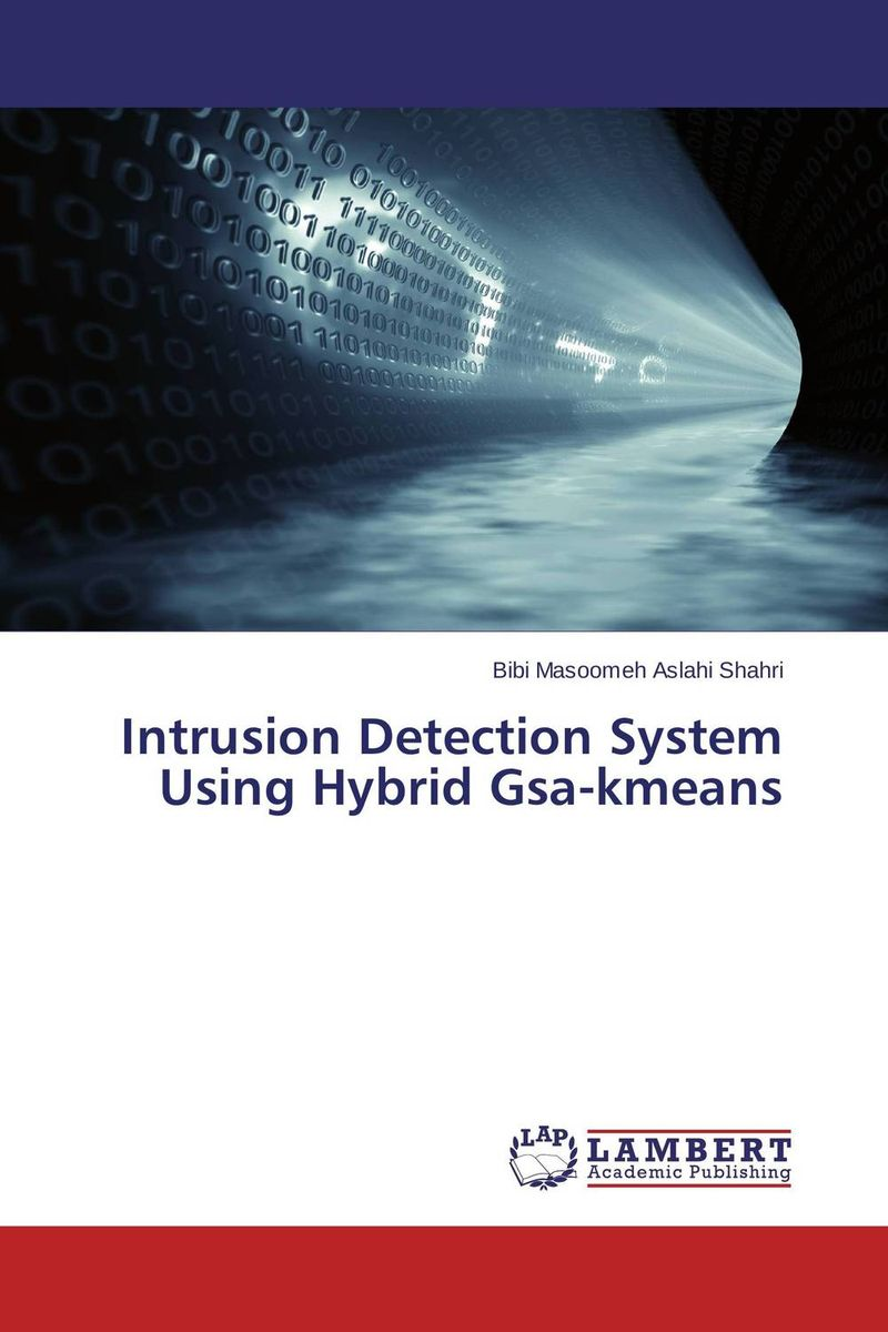 Intrusion Detection System Using Hybrid Gsa-kmeans survey on data mining techniques in intrusion detection