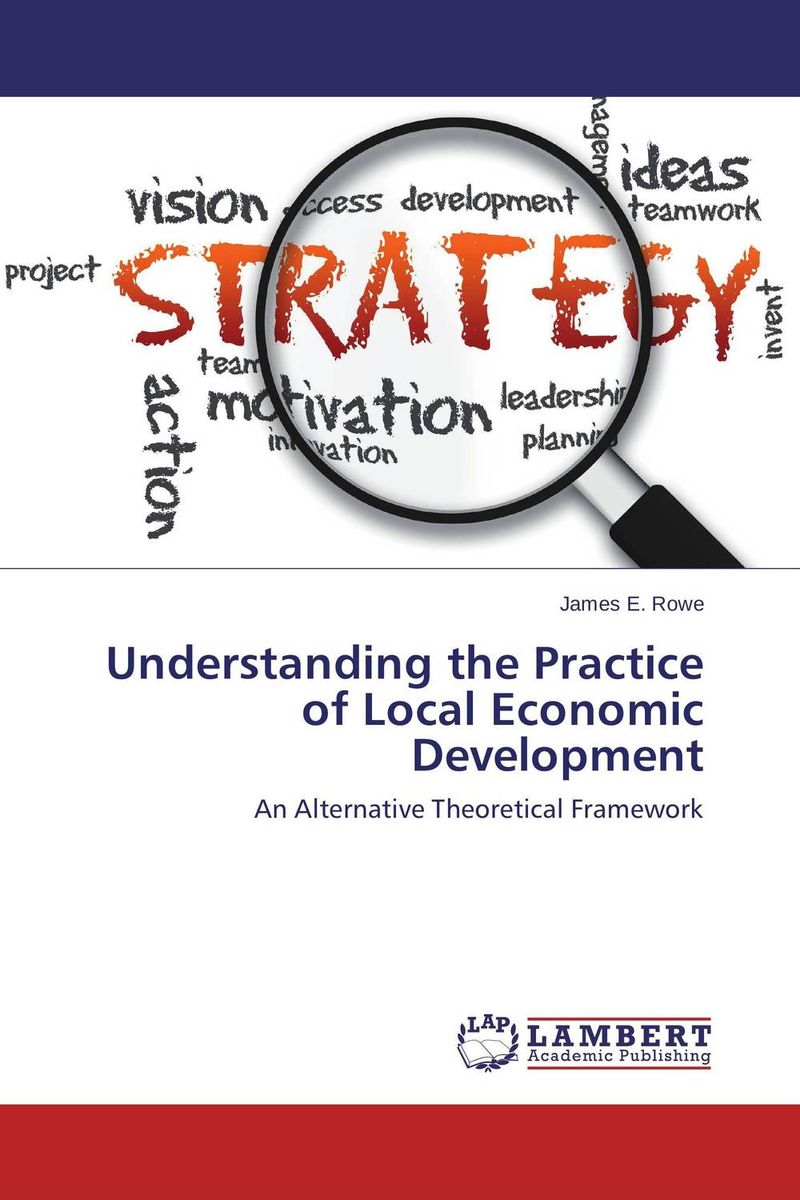 Understanding the Practice of Local Economic Development mustapha bangura a concise guide to local economic development