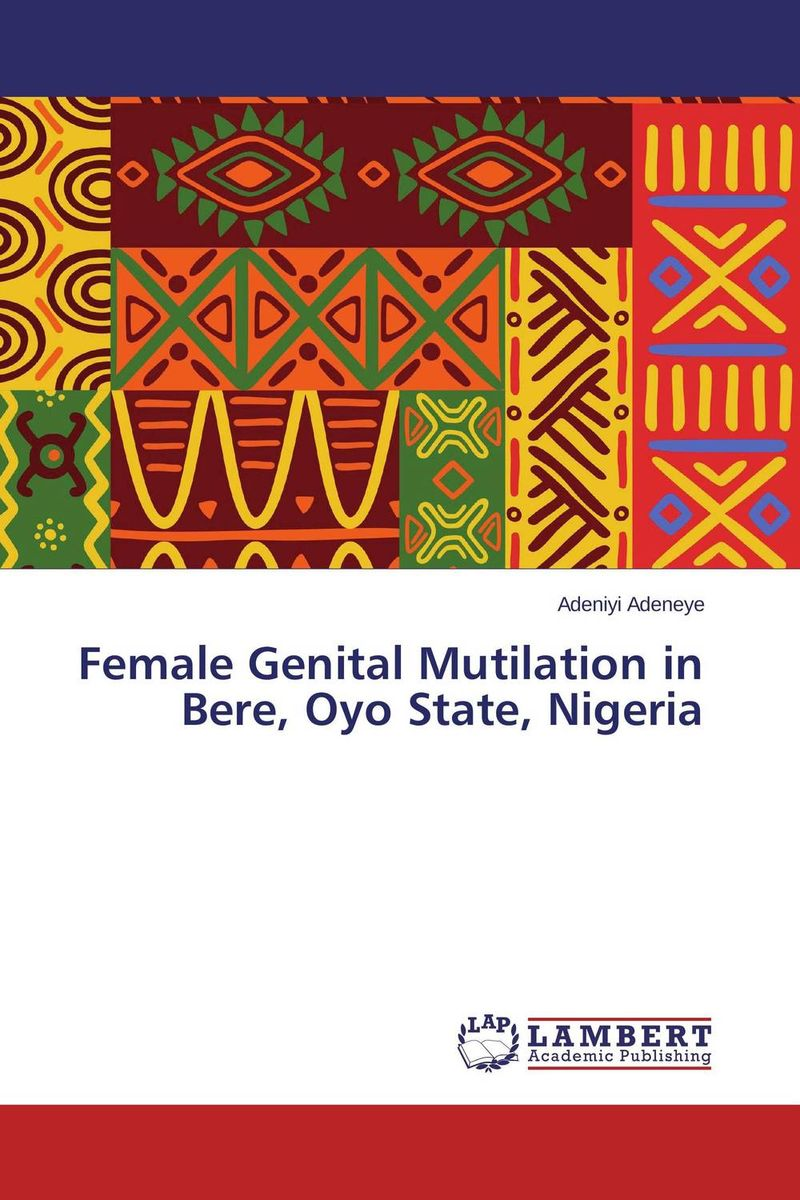 Female Genital Mutilation in Bere, Oyo State, Nigeria gender and socio economic wellbeing of older persons in nigeria