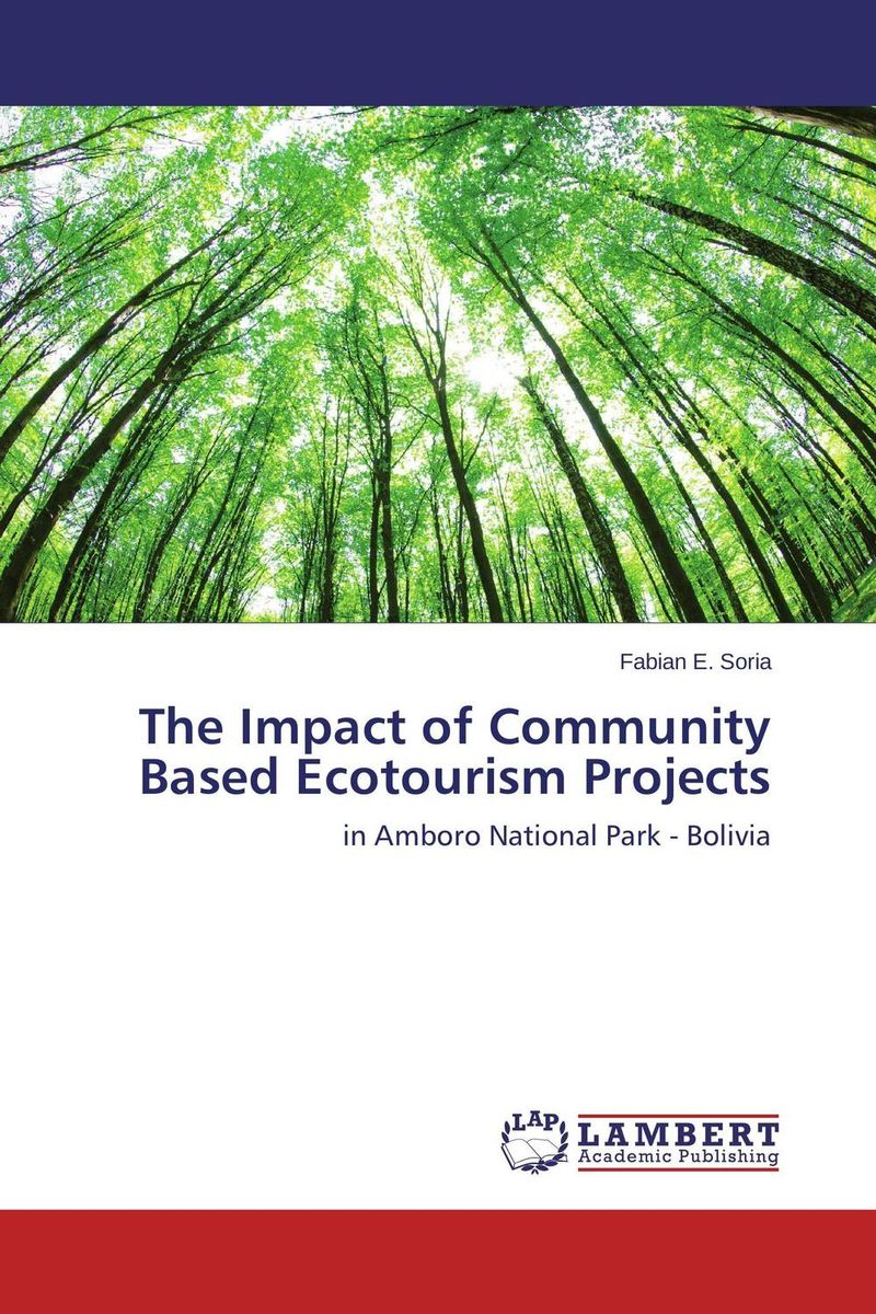 все цены на The Impact of Community Based Ecotourism Projects онлайн