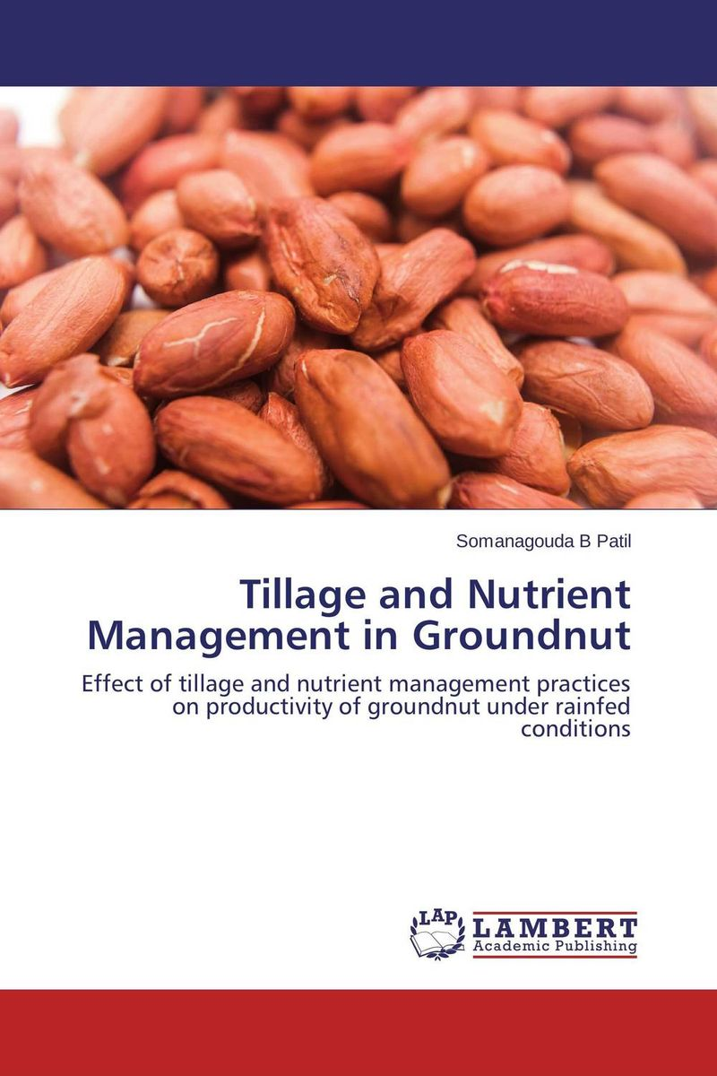 Tillage and Nutrient Management in Groundnut sarah cheroben and cheroben integrated soil fertility management and marketing of farm produce