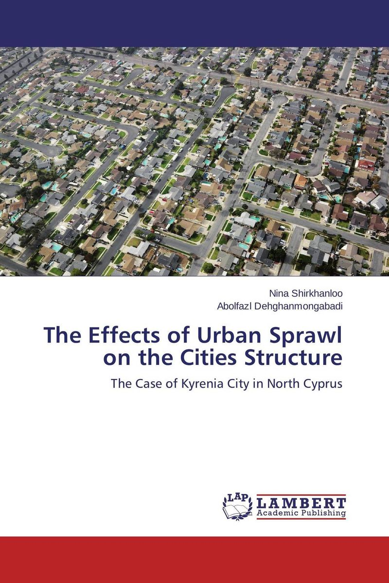 The Effects of Urban Sprawl on the Cities Structure geomorphic control on urban expansion