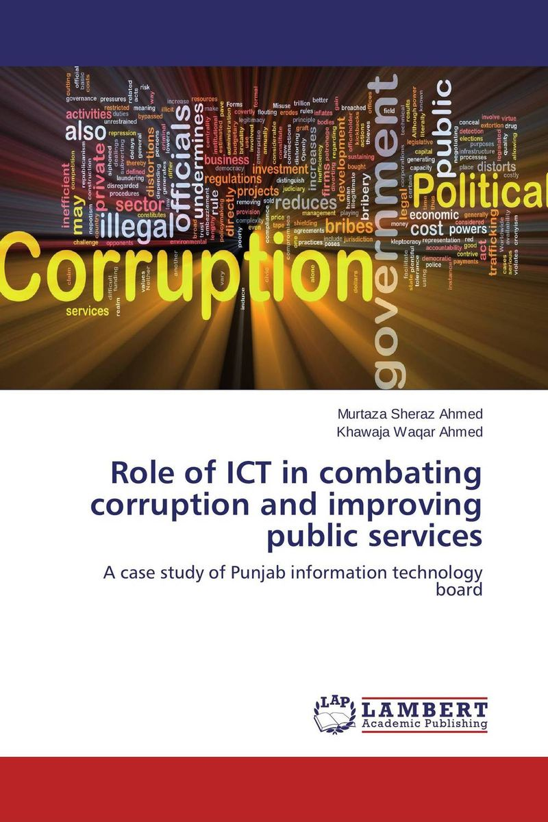 Role of ICT in combating corruption and improving public services supervised delivery services in ghana