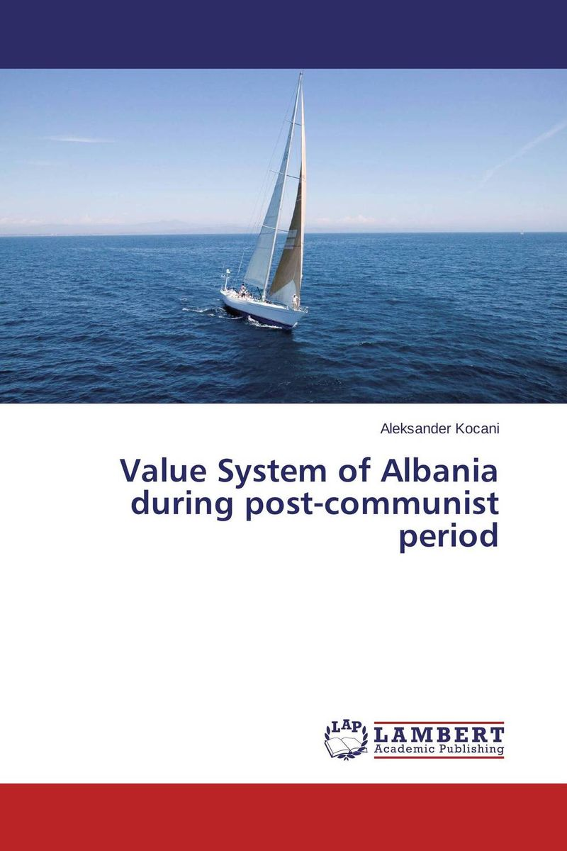 Value System of Albania during post-communist period