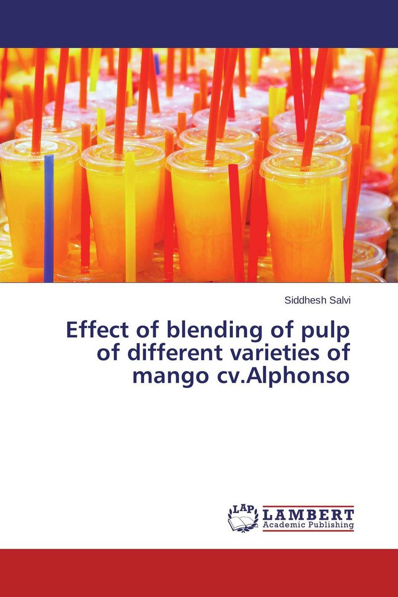 Effect of blending of pulp of different varieties of mango cv.Alphonso mango pulp effect of variety and storage temperature