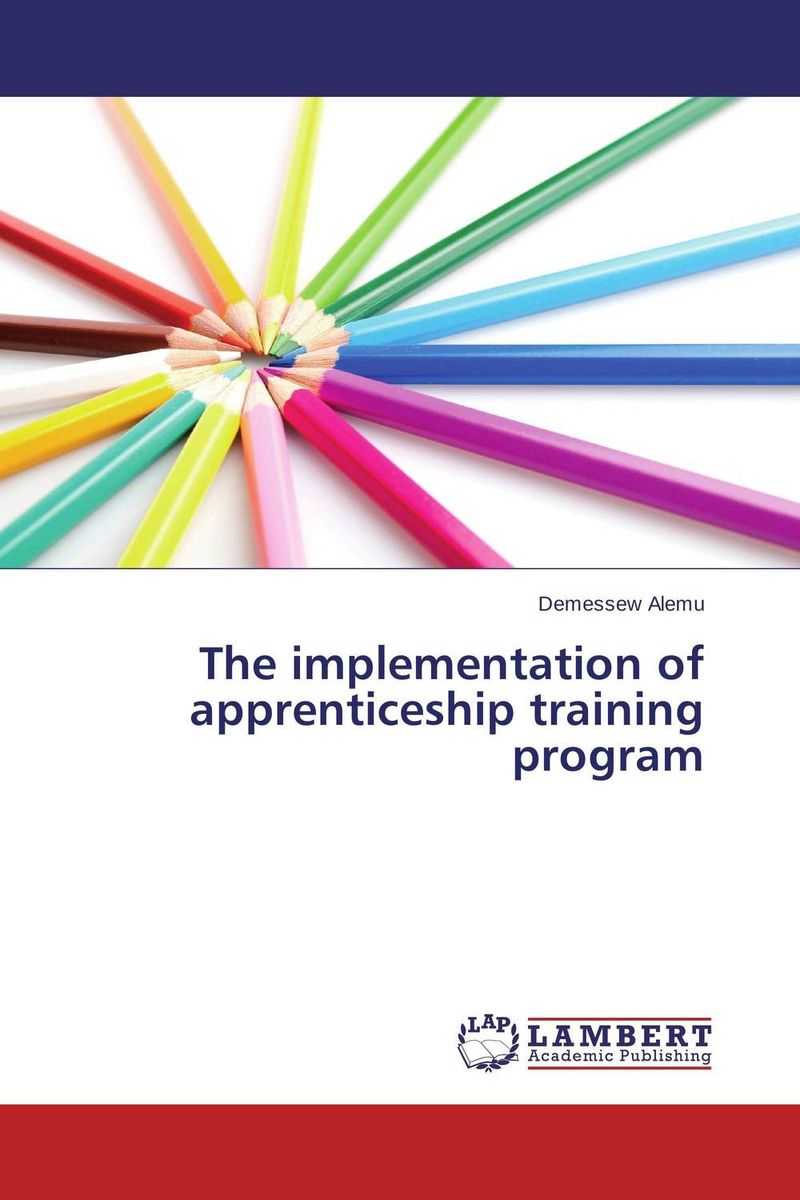 The implementation of apprenticeship training program admin manage