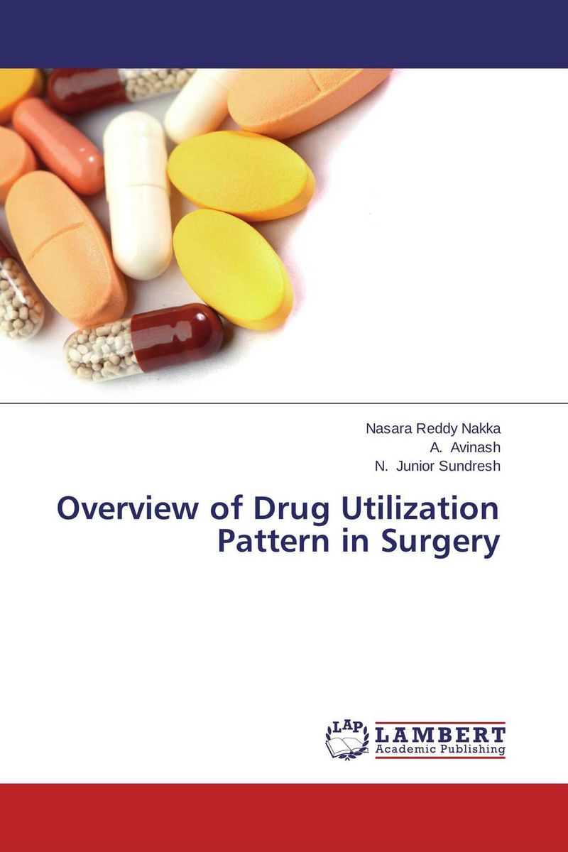 Overview of Drug Utilization Pattern in Surgery drug utilisation pattern in a revolving funds scheme
